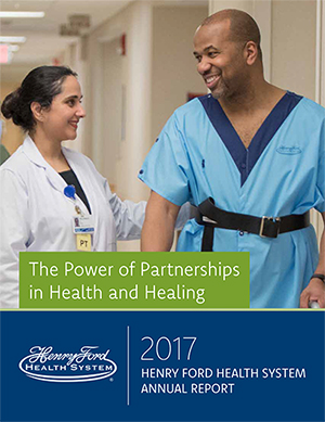Annual Report | About | Henry Ford Health System - Detroit, MI